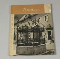 altes Buch aus der DDR - Brunnen , aus unerere schöne Heimat - VEB von 1966 /341