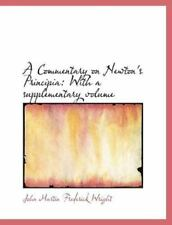 Commentary on Newton's Principia: With a Supplementary Volume: By John Martin...