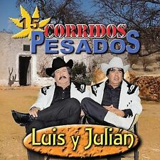 Corridos Pesados by Luis y Julián (CD, May-2007, Fonovisa)