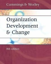 Organization Development and Change, Thomas G. Cummings, Christopher G. Worley,