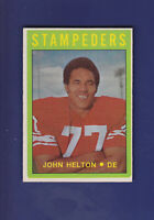 John Helton 1972 O-PEE-CHEE CFL Football #57 (EXMT) Calgary Stampeders