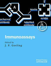 Immunoassays: A Practical Approach by Oxford University Press (Paperback, 2000)
