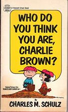 1969  Who Do You Think You Are, Charlie Brown by Charles M. Schulz