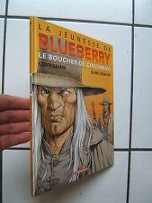 BLANC DUMONT / LA JEUNESSE DE BLUEBERRY / LE BOUCHER DE CINCINNATI  / EO