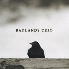 Badlands Trio - Badlands Trio  CD Digipak  NEW/SEALED  SPEEDYPOST