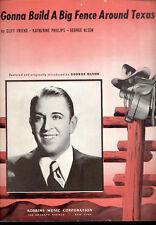 "GEORGE OLSEN Sheet Music ""Gonna Build A Big Fence Around Texas"" 1944"