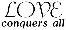 LOVE CONQUERS ALL Decor Wall Lettering Words Quotes Decal Vinyl Quote Sticker