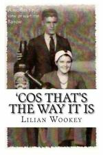 'Cos That's the Way: 'Cos That's the Way It Is : A Mother's Eye View of...