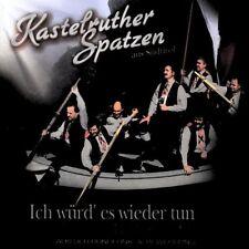 Kastelruther Spatzen - Ich würd es wieder tun - Best Of Vol. 3