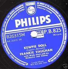 1958 UK #10 Frankie Vaughan 78 Kewpie doll/SO MANY WOMEN uk philips PB825 EX