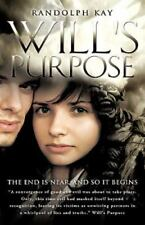 Will's Purpose: By Randolph Kay