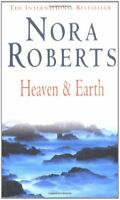 Heaven and Earth (Three Sisters Island Trilogy 2) By Nora Roberts