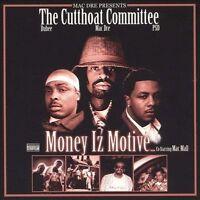 Money Iz Motive, Mac Dre Presents the Cutthroat C, Good