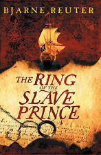 The Ring Of The Slave Prince, Bjarne Reuter, New Book