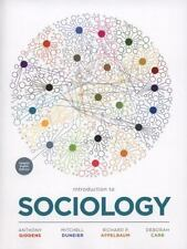 Introduction to Sociology by Anthony Giddens, Deborah Carr, Richard P. Appelbaum
