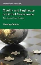 Quality and Legitimacy of Global Governance: Case Lessons from Forestry (Interna
