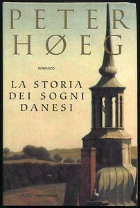 La storia dei sogni danesi - Peter Hoeg - Mondadori  -  3428