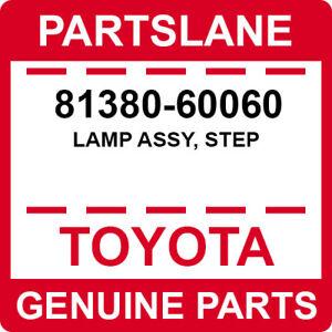 81380-60060 Toyota OEM Genuine LAMP ASSY, STEP