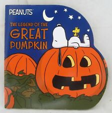 Peanuts Halloween Snoopy The Legend of the Great Pumpkin Schulz 2017 Board Book
