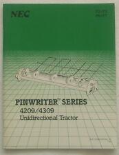 NEC Pinwriter,  Drucker,  Series  4209/4309 ,  Unidirectional Tractor