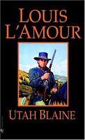 Utah Blaine: A Novel by Louis LAmour