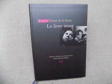 LE LIVRE MUET (SECRETS) Ramon Gomez De La Serna