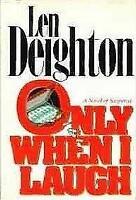 Only When I Laugh Mass Market Paperbound Len Deighton