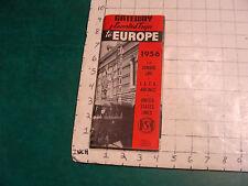 vintage Travel item: Gateway escorted trips to Europe 1956 via CUNARD LINE etc