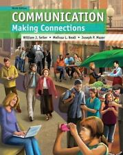 Communication : Making Connections 9th Edition 2013 Paperback