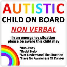 Autistic Child On Board Waterproof Car Sticker Advice/Warning *Non Verbal*