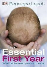 The Essential First Year by Penelope Leach (Paperback, 2010)
