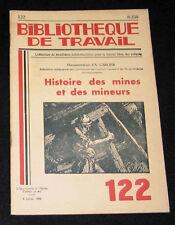 HISTOIRE MINES ET MINEURS - B. TRAVAIL n° 122-1950 - CORON GREVE GRISOU CHARBON