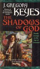 The Shadows Of God(Paperback Book)J. Gregory Keyes-2001-Good