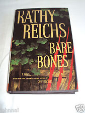 Bare Bones Book # 6 by Kathy Reichs (2003 Hardcover with Dust Cover) Very Good