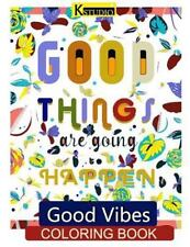 Good Vibes Coloring Books for Adults: Good Vibes Coloring Book : Coloring...