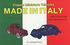 Miniature Toy Vehicles Made in Italy - Cars Trucks Tractors Etc. / Book + Values