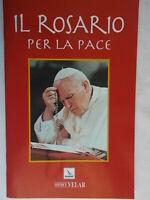Il rosario per la paceBelotti Elledici velarcelebrare maria preghiere nuovo