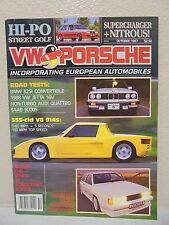 OCTOBER 1987 VW & PORSCHE MAGAZINE EUROPEAN AUTOMOBILES JETTA 16V 325I
