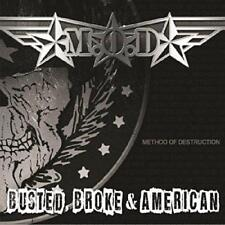 M.O.D (Method Of Destruction) - Busted, Broke And American (NEW CD)