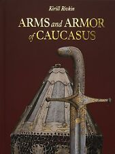 Arms and Armor of Caucasus by K. Rivkin, book on kindjal shashka wootz - sale!