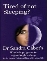Tired of Not Sleeping? Dr Sandra Cabot