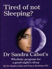 Tired of Not Sleeping? Dr Sandra Cabot new freepost