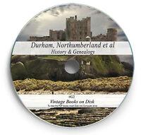225 Rare Books on DVD  -  Durham Tyne Wear Northumberland History Genealogy G2