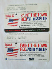 2 different Nyc Metrocards Paint the town Red White and Blue 2003 Mta Subway