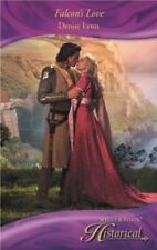Falcon's Love (Mills & Boon Historical) By Denise Lynn