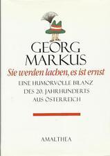 Sie werden lachen, es ist ernst - Humorvolle Bilanz aus Österreich Georg Markus