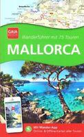 REISEFÜHRER Wanderführer Mallorca 2020/21, 75 Touren+ Wander App NEU 272 Seiten