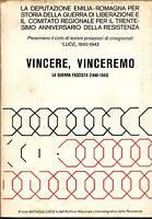 VINCERE,VINCEREMO.La guerra fascista 1940-1943[storia,Istituto LUCE,Resistenza