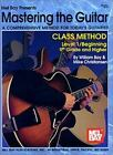 Mel Bay Mastering the Guitar Class Method, Level 1: 9th Grade & Higher, Mike Chr