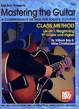 Mel Bay Mastering the Guitar Class Method, Level 1: 9th Grade & Higher